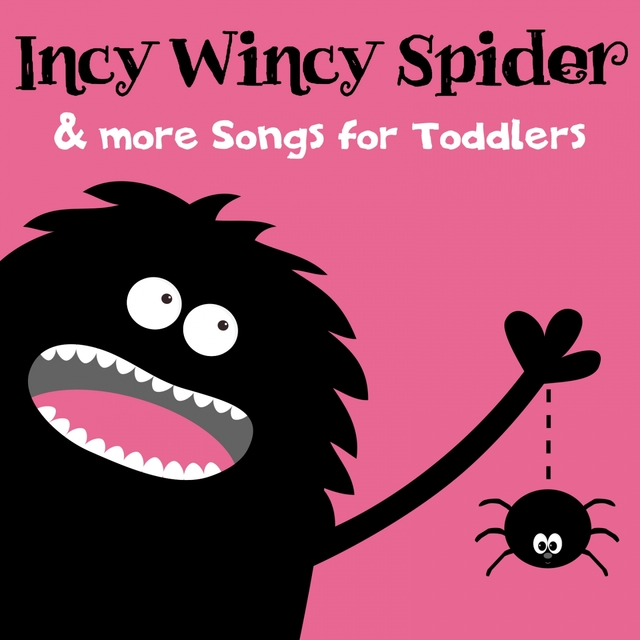 Incy Wincy Spider & More Songs for Toddlers