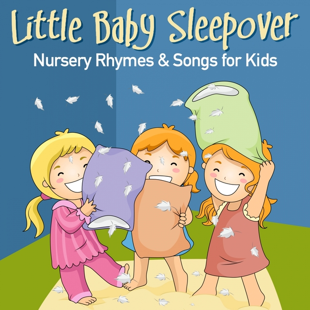 Little Baby Sleepover Nursery Rhymes & Songs for Kids