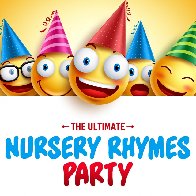 The Ultimate Nursery Rhymes Party