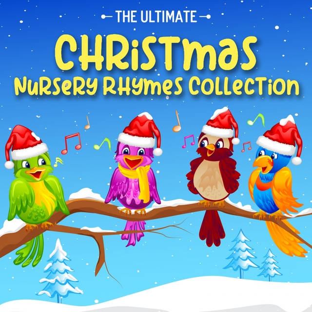 The Ultimate Christmas Nursery Rhymes Collection