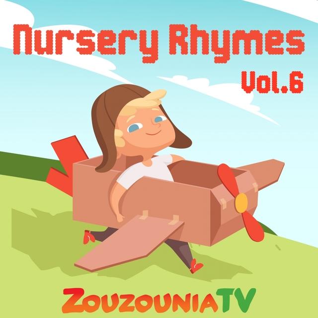 Couverture de Nursery Rhymes by Zouzounia Tv, Vol. 6