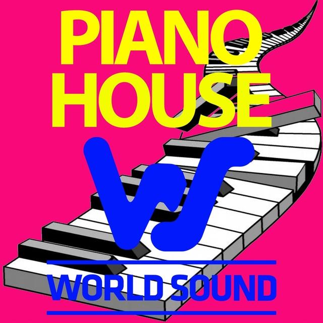 World Sound Presents: Piano House