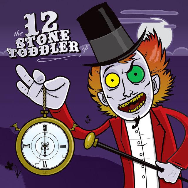 12 Stone Toddler - EP