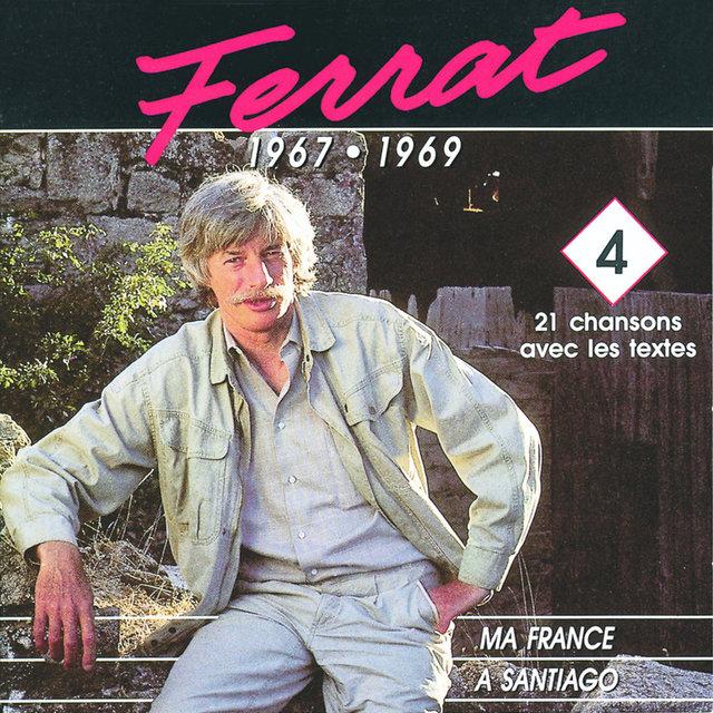 1967 - 1969 : Ma France - A Santiago
