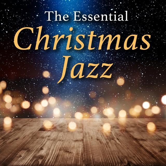 Couverture de The Essential Christmas Jazz