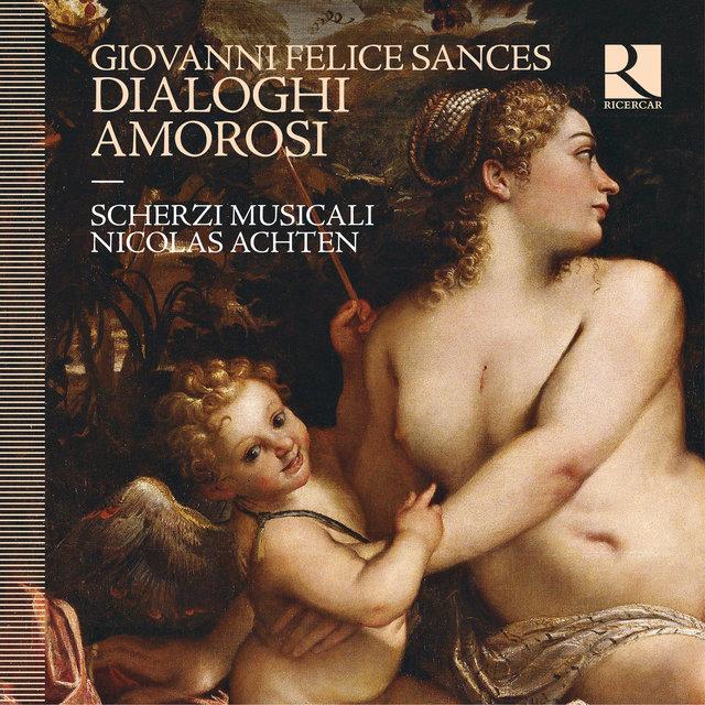 Sances: Dialoghi Amorosi