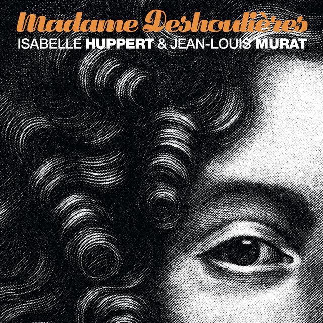 Madame Deshoulieres (Version Remasterisée)