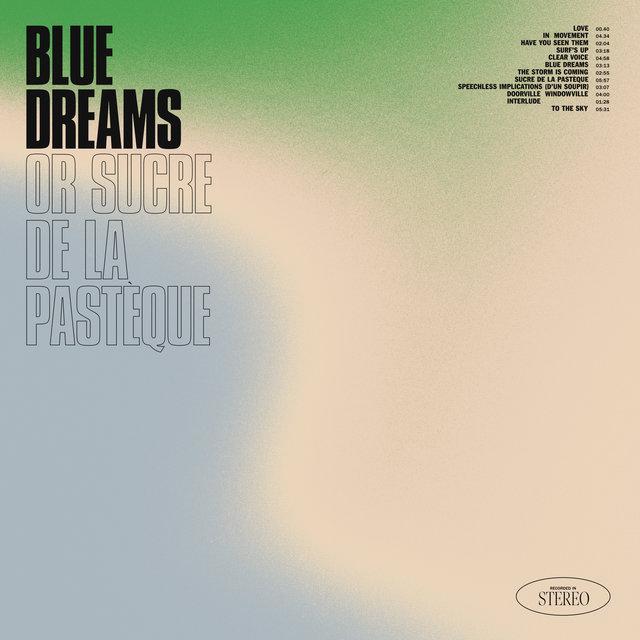Couverture de Blue Dreams, or Sucre De La Pastéque