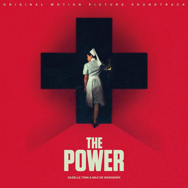 The Power (Original Motion Picture Soundtrack)
