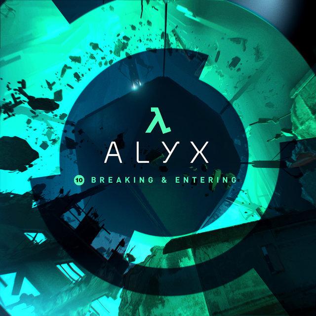 "Half-Life: Alyx (Chapter 10, ""Breaking & Entering"")"