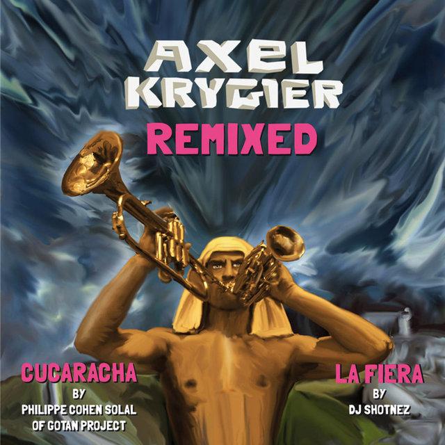 Axel Krygier Remixed