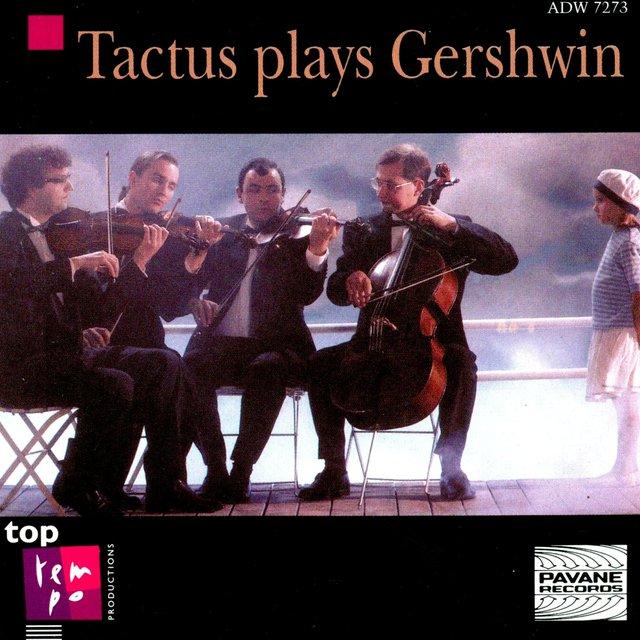 Tactus Plays Gershwin