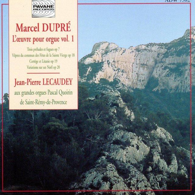 Dupré: L'oeuvre pour orgue, Vol. 1