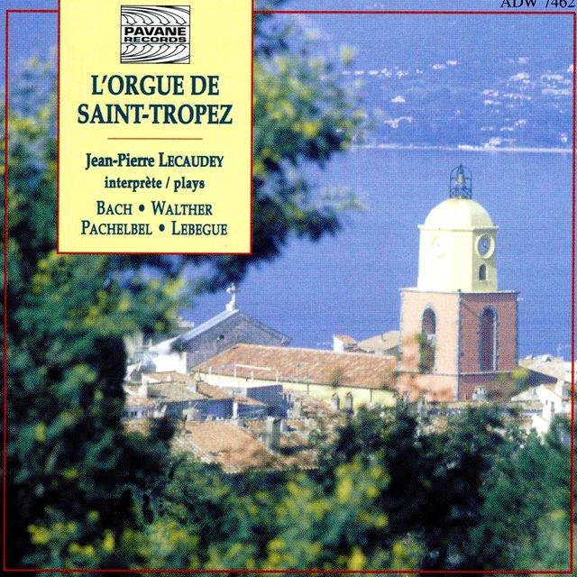 Bach, Walther, Pachelbel & Lebegue: L'orgue de Saint-Tropez