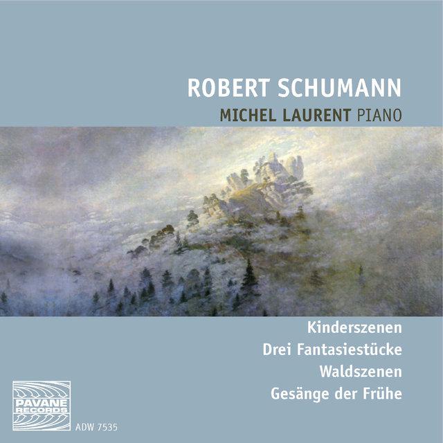 Schumann: Kinderszenen, Drei Fantasiestücke, Waldszenen & Gesänge der Frühe