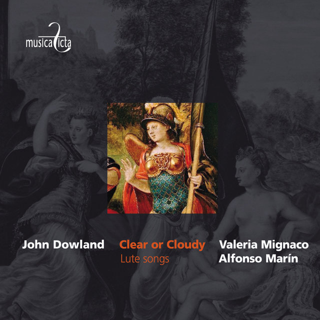 Dowland: Clear or Cloudy (Lute Songs)