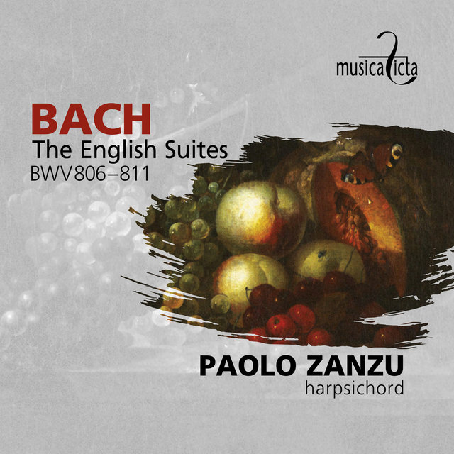 Bach: The English Suites BWV806-811