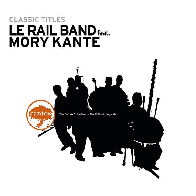 Classic Titles: Le Rail Band (feat. Mory Kanté)