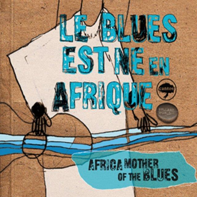 Couverture de Le blues est né en Afrique