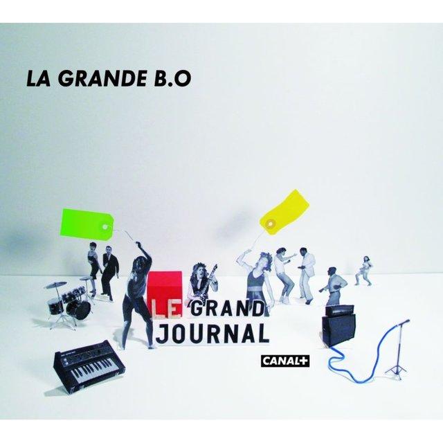 La Grande B.O Du Grand Journal De Canal +