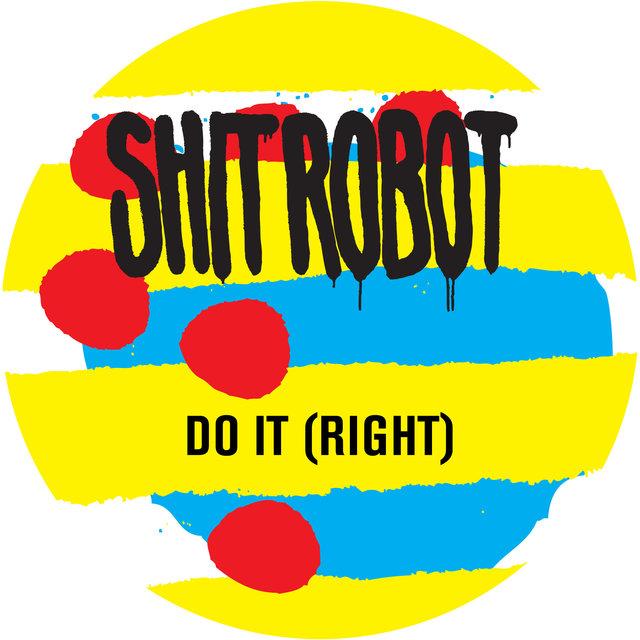 Do It (Right)