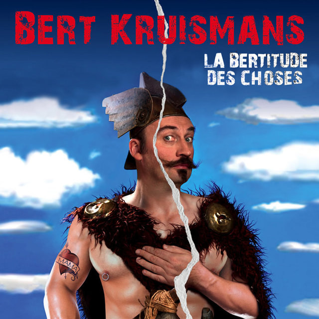 La bertitude des choses
