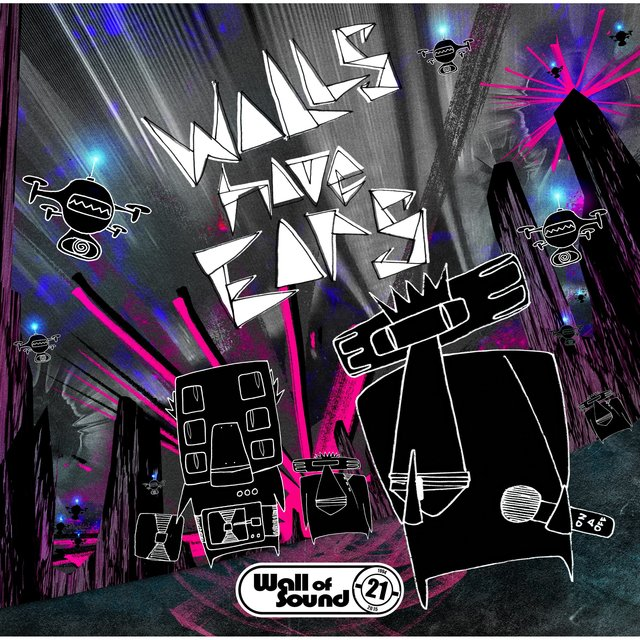 Walls Have Ears-21 Years of Wall of Sound