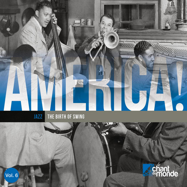 Couverture de America, Vol 6: Early Jazz: The Birth of Swing