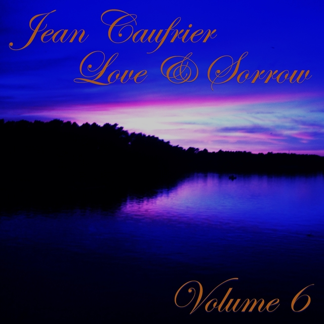 Love & Sorrow, Vol. 6