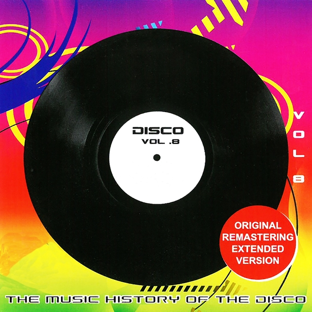 The Original Masters, Vol. 8 the Music History of the Disco