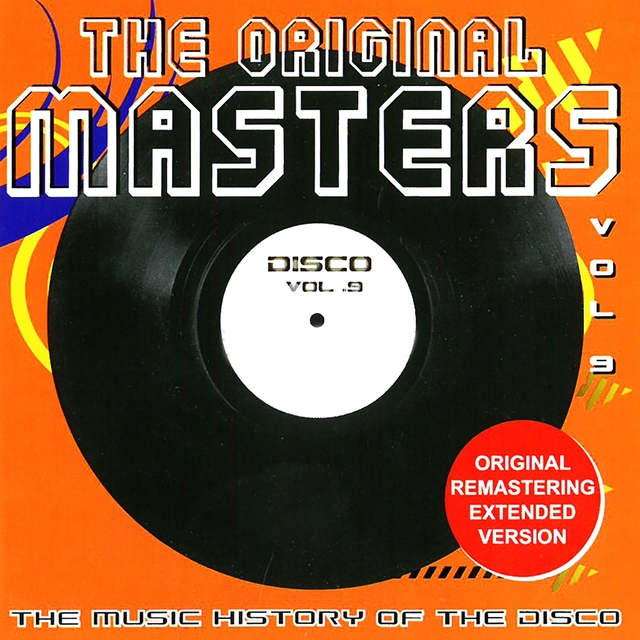 The Original Masters, Vol. 9 the Music History of the Disco