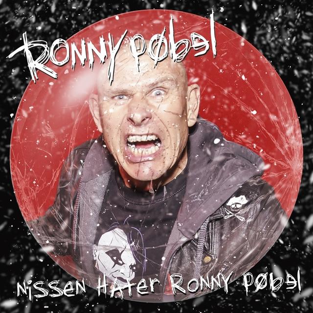 Nissen Hater Ronny Pøbel