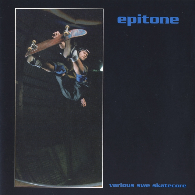 Epitone - Various Swe Skatecore