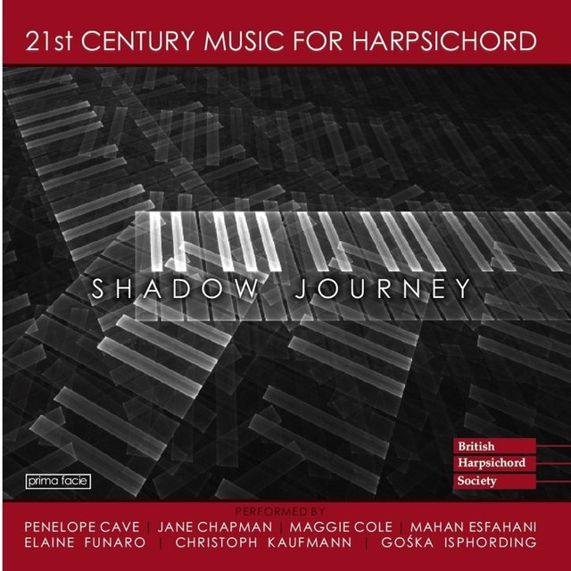 Shadow Journey (21st Century Harpsichord Music)