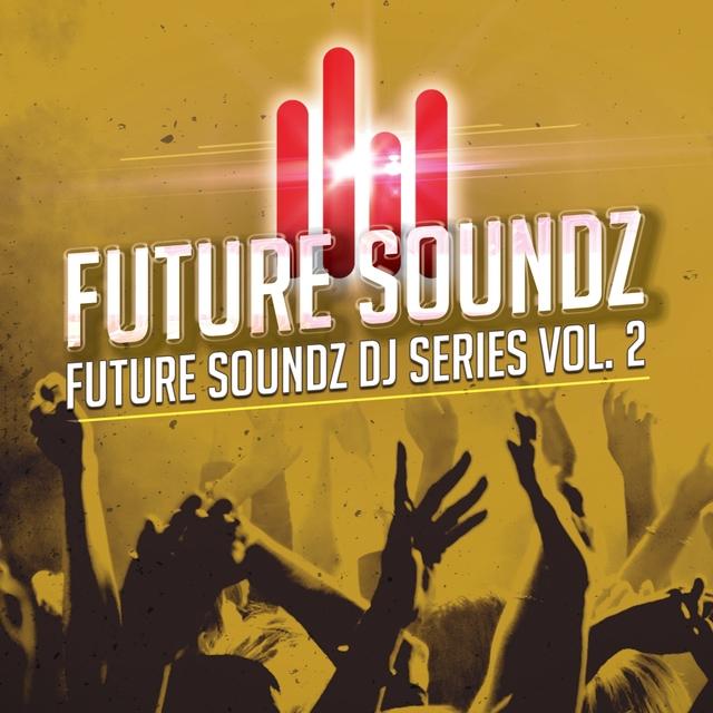 Future Soundz DJ Series, Vol. 2