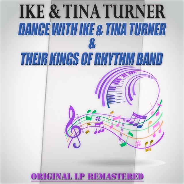 Couverture de Dance with Ike & Tina Turner & Their Kings of Rhythm Band