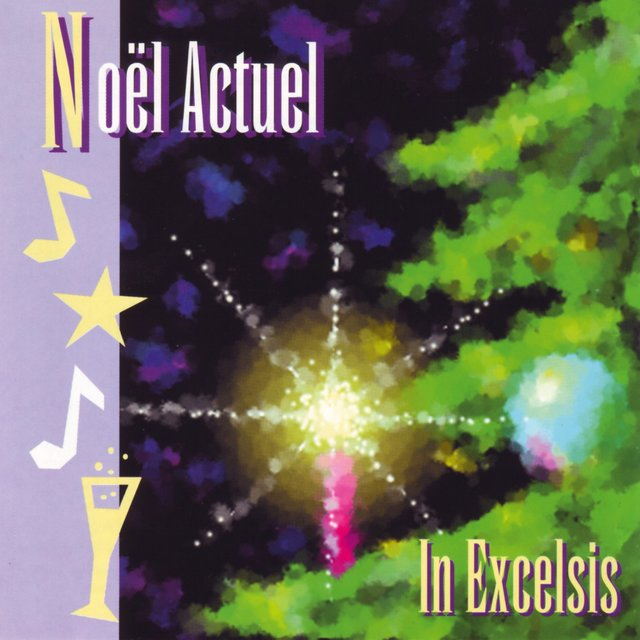 Noël Actuel - In Excelsis