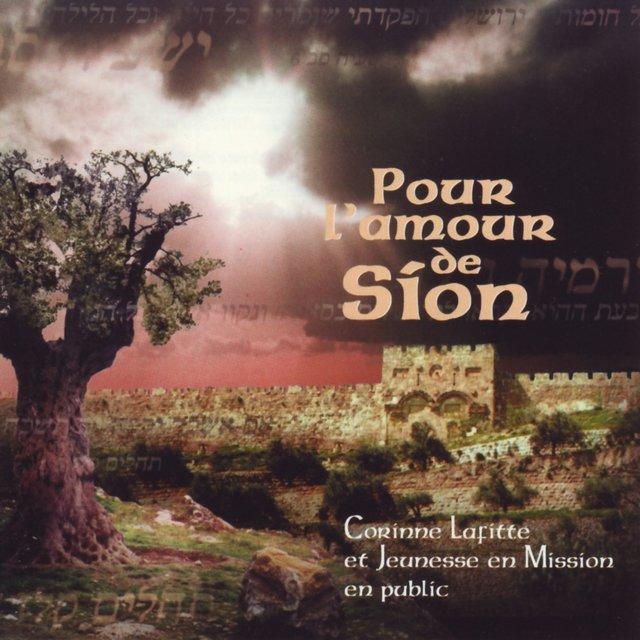 Pour l'amour de Sion (En public)