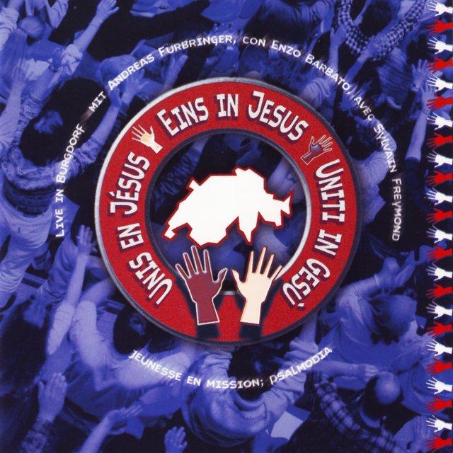 Unis en Jésus - Eins in Jesus - Uniti in Gesù (En public)