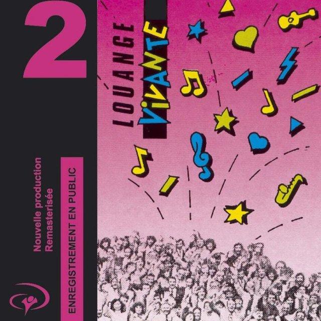Louange Vivante 2 (Enregistrement en public)