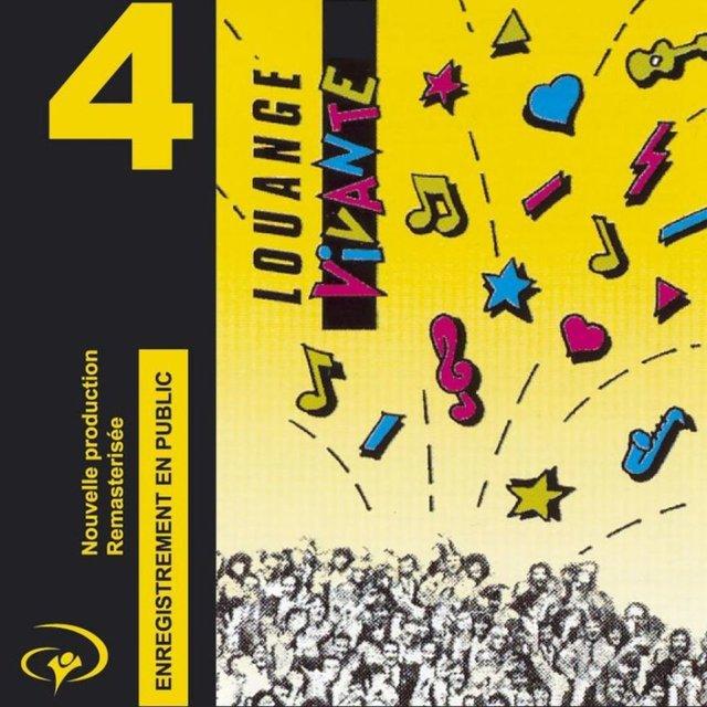 Louange Vivante 4 (Enregistrement en public)