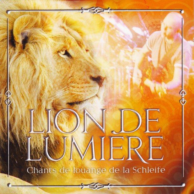 Lion de lumière (Chants de louange de la Schleife)