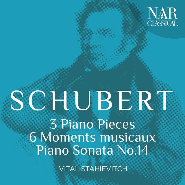 Schubert - 3 Piano Pieces, 6 Moments musicaux, Piano Sonata No. 14