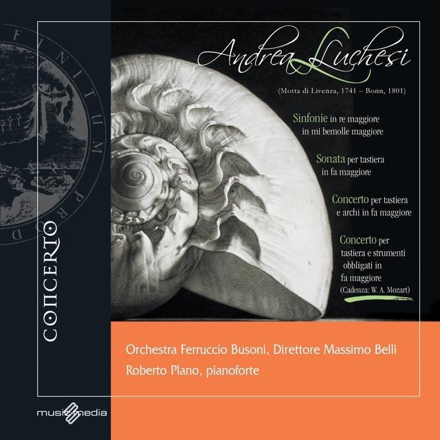 Andrea Luchesi: Sinfonie, Sonata, Concerto