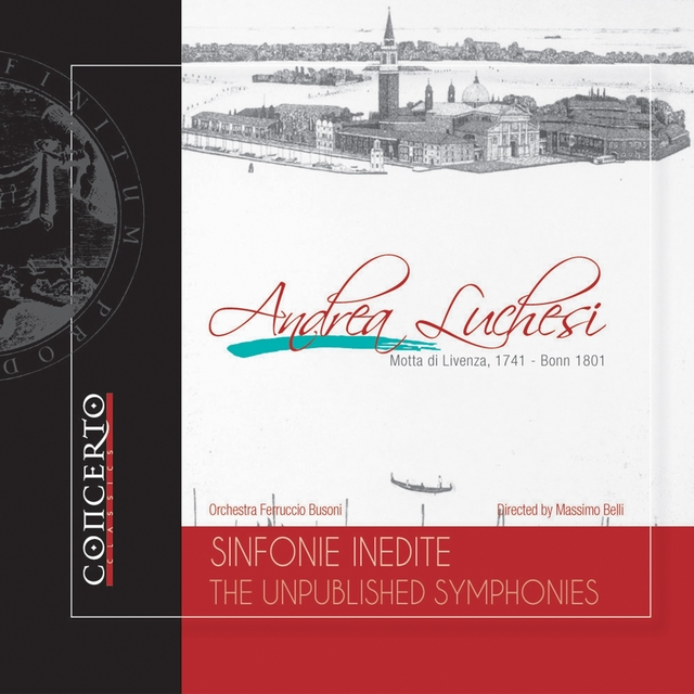 Andrea Luchesi: Sinfonie Inedite - The Unpublished Symphonies