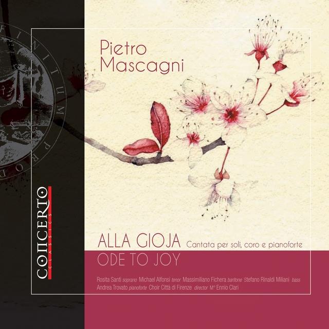 Pietro Mascagni - Alla gioja (Ode to Joy)