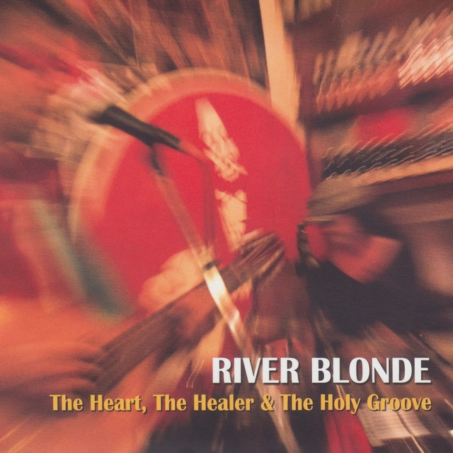 The Heart, the Healer & the Holy Groove