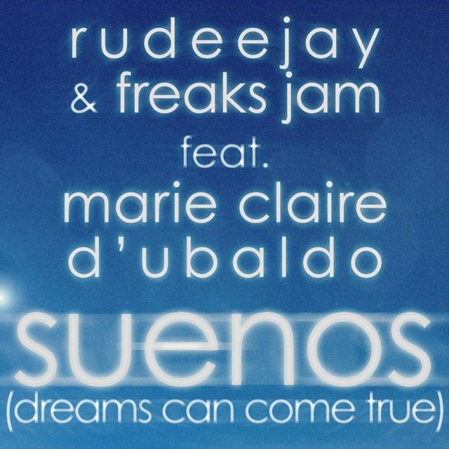 Suenos (Dreams Can Come True)
