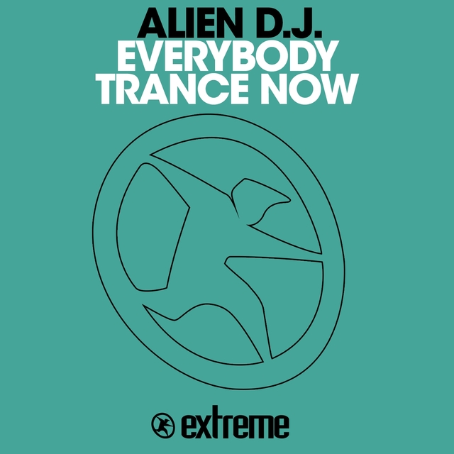 Everybody Trance Now