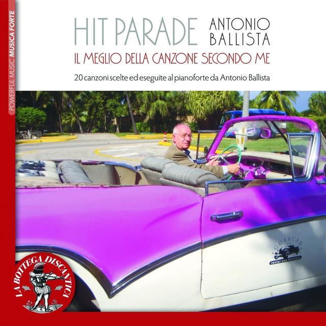 Antonio Ballista, Hit Parade: l meglio della canzone secondo me